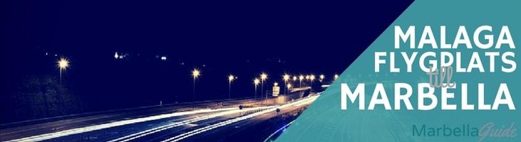 Från Malaga Flygplats till Marbella